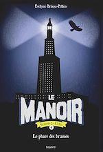 Download this eBook Le manoir saison 2, Tome 02