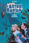 Les enquêtes d'Alfred et Agatha, tome 01 | Campoy, Ana