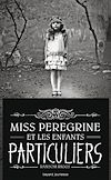 Miss Peregrine, Tome 01 | Riggs, Ransom. Auteur