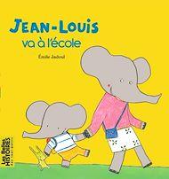 Téléchargez le livre :  Jean-Louis va à l'école