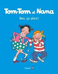 Téléchargez le livre :  Tom-Tom et Nana, Tome 33