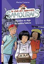 Download this eBook Le club des apprentis samouraïs, Tome 01