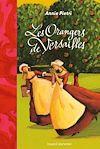 Les orangers de Versailles | Pietri, Annie