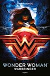Wonder Woman : Warbringer | Bardugo, Leigh