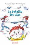 Télécharger le livre :  La Bataille des slips