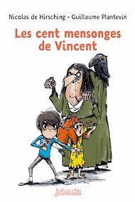 Téléchargez le livre :  Les cent mensonges de Vincent