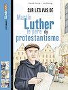 Télécharger le livre :  Sur les pas de Martin Luther, le père du protestantisme