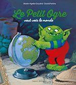 Download this eBook Le petit ogre veut voir le monde