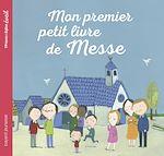 Téléchargez le livre :  Mon premier petit livre de messe