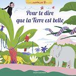 Download this eBook Pour te dire que la Terre est belle