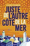 Télécharger le livre :  Juste de l'autre côté de la mer