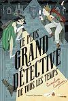 Télécharger le livre :  Le plus grand détective de tous les temps