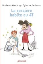 Download this eBook La sorcière habite au 47