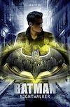Télécharger le livre :  Batman : Nightwalker