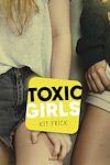 Télécharger le livre :  Toxic Girls
