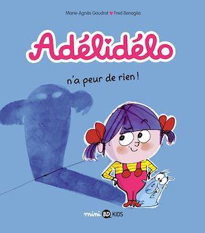 Téléchargez le livre :  Adélidélo, Tome 04