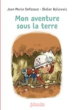 Download this eBook Mon aventure sous la terre