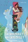 Un crocodile? Quel crocodile? |