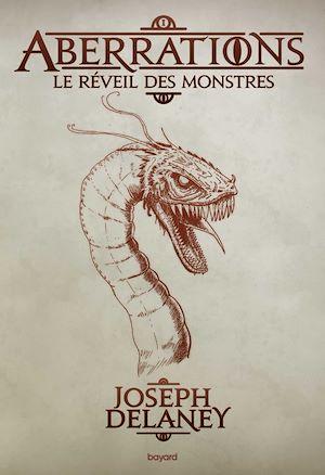 Aberrations. Volume 1, Le réveil des monstres