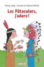 Download this eBook Les Pâtacolors j'adore !
