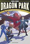 Dragon Park, Tome 02