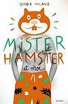 Télécharger le livre :  Mister Hamster et moi