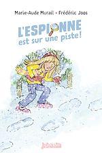 Download this eBook L'espionne est sur une piste !