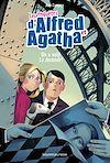 Les enquêtes d'Alfred et Agatha, Tome 08