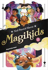 Téléchargez le livre :  Magikids, Tome 02