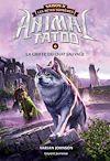 Télécharger le livre :  Animal Tatoo saison 2 - Les bêtes suprêmes, Tome 06