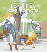 Download this eBook La rentrée des mamans
