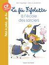 Télécharger le livre :  La fée Fifolette à l'école des sorciers