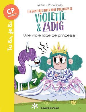 Téléchargez le livre :  Les aventures hyper trop fabuleuses de Violette et Zadig, Tome 01