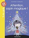 Télécharger le livre :  Attention, sapin magique !