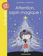 Download this eBook Attention, sapin magique !