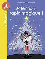 Téléchargez le livre :  Attention, sapin magique !