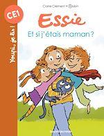 Download this eBook Et si j'étais maman ?