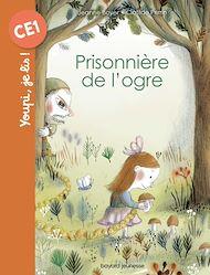 Téléchargez le livre :  Prisonnière de l'ogre