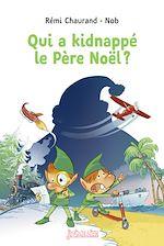 Download this eBook Qui a kidnappé le père Noël ?
