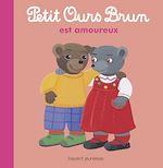 Download this eBook Petit Ours Brun est amoureux