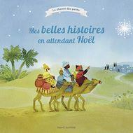 Téléchargez le livre :  Mes belles histoires en attendant Noël