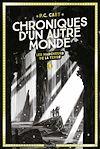 Chroniques d'un autre monde, Tome 01