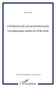 Téléchargez le livre :  L'ÉVIDENCE DE L'ÉGALITÉ DES SEXES