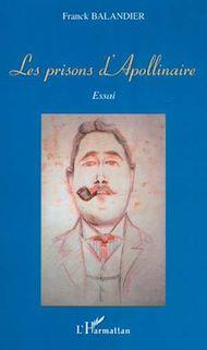 Téléchargez le livre :  LES PRISONS D'APOLLINAIRE