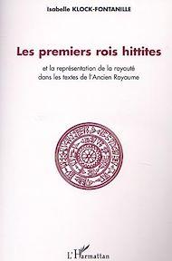 Téléchargez le livre :  Les premiers rois Hittites