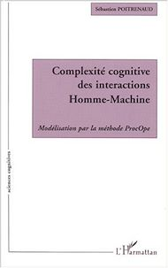 Téléchargez le livre :  COMPLEXITÉ COGNITIVE DES INTERACTIONS HOMME-MACHINE
