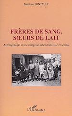 Téléchargez le livre :  FRÈRES DE SANG, SŒURS DE LAIT