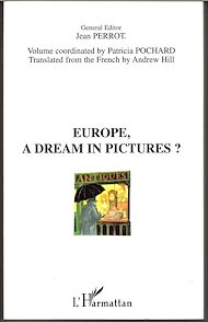 Téléchargez le livre :  EUROPE, A DREAM IN PICTURES ?