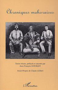 Téléchargez le livre :  CHRONIQUES MAHORAISES