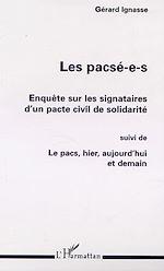 Téléchargez le livre :  LES PACSÉ-E-S : ENQUÊTE SUR LES SIGNATAIRES D'UN PACTE CIVIL DE SOLIDARITÉ